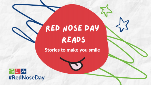 https://www.sla.org.uk/control/uploads/images/natural/300/contained/red-nose-day-reads~1616089828.png